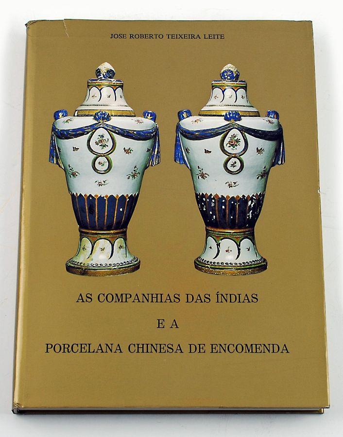 As companhias das Indias e a Porcelana chinesa de encomenda