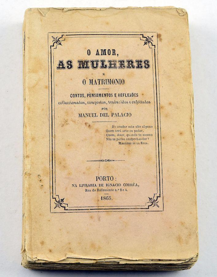 O Amor, as Mulheres e o Matrimónio. Contos, Pensamentos e Reflexões (1865)