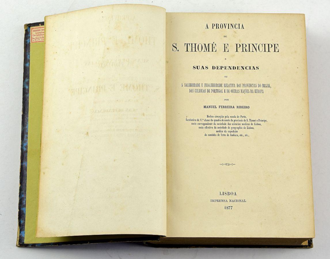 A Província de S. Tomé e Príncipe e suas dependências, 1877