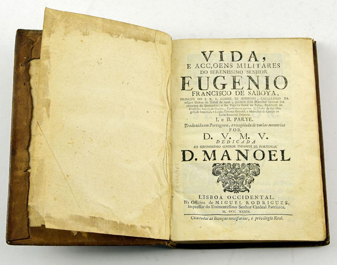 Vida e acções militares do ser.mo Sr. Eugenio Francisco de Saboya, 1739