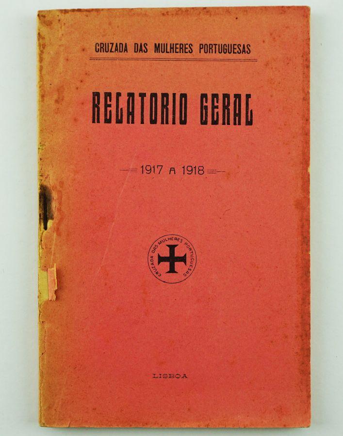 Grande Guerra – Cruzada das Mulheres Portuguesas (1917-1918)