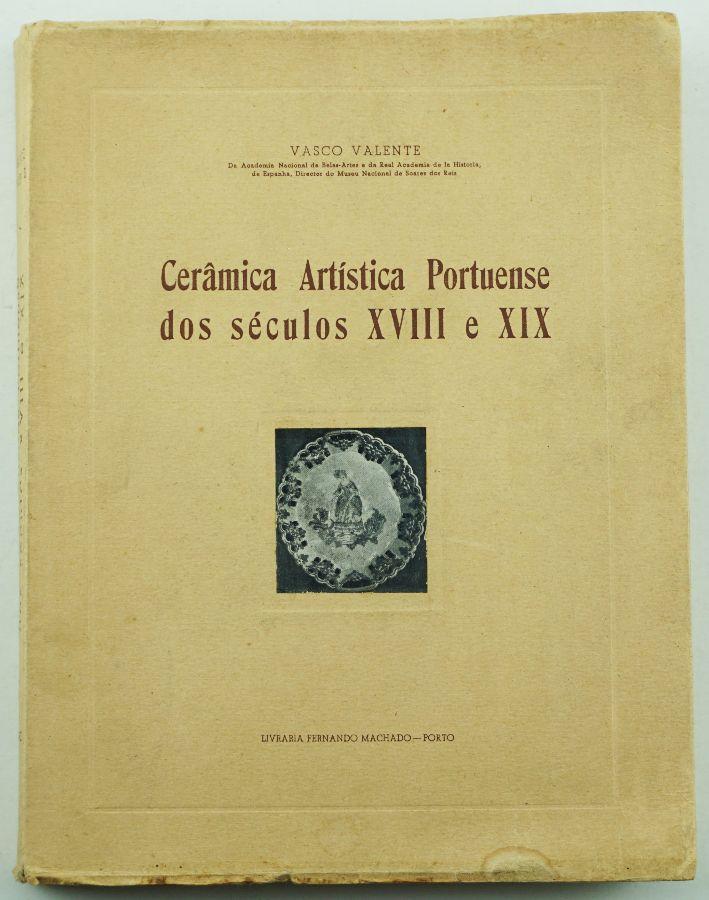 Cerâmica Artística Portuense dos Séculos VIII e XIX