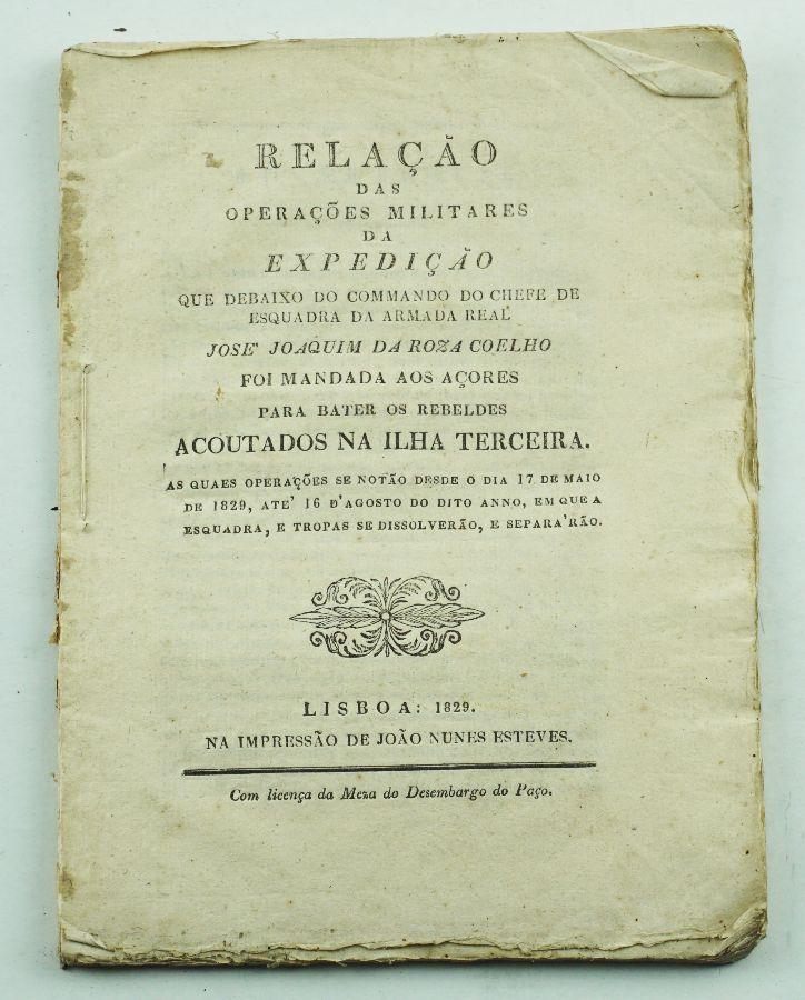 Relação das Operações Militares da Expedição.... na ilha Terceira