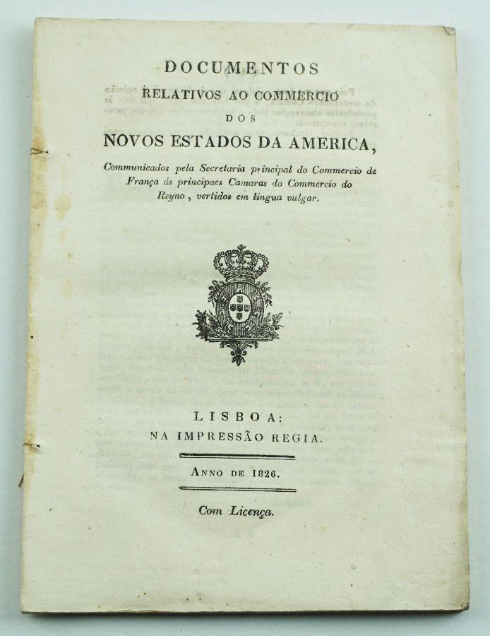 Documentos Relativos ao Commércio dos Novos Estados da America, 1826
