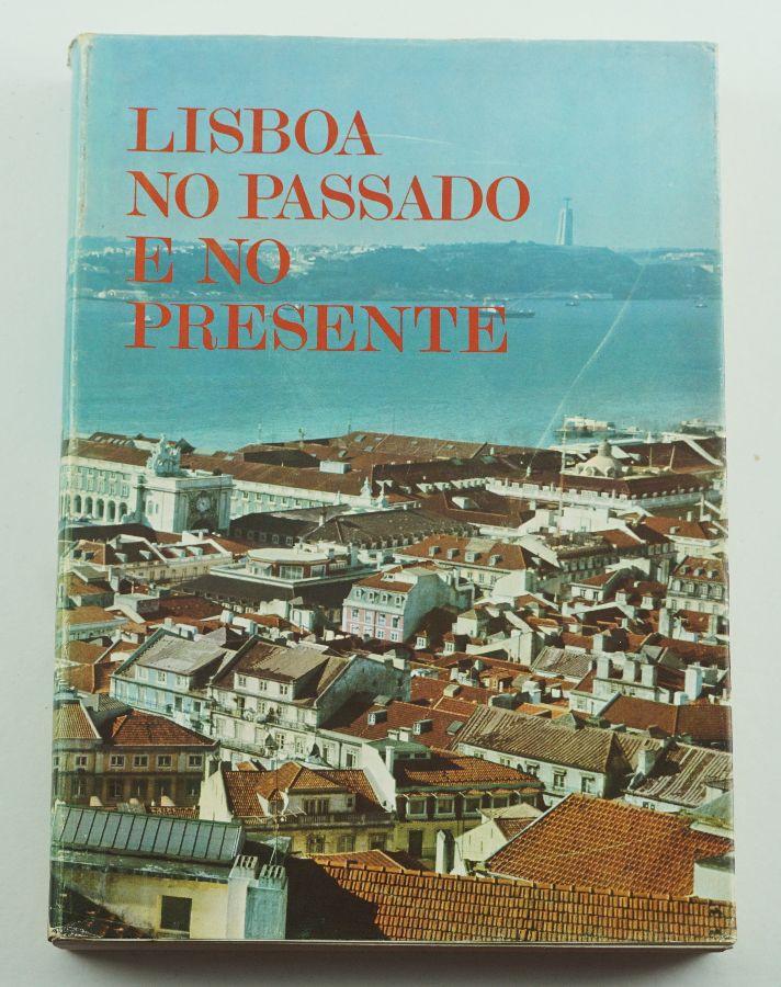 Lisboa no Passado e no Presente