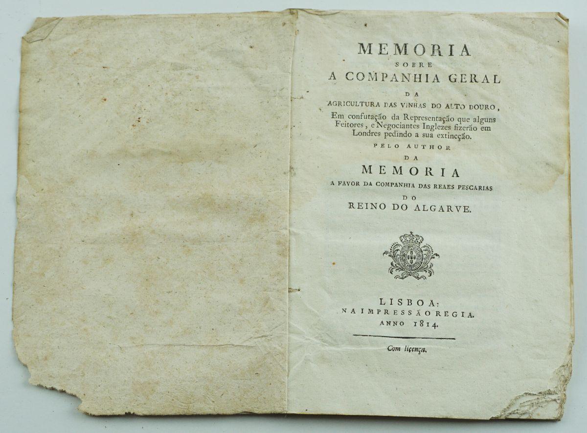 MEMÓRIA SOBRE A COMPANHIA DAS VINHAS DO ALTO DOURO.1814.