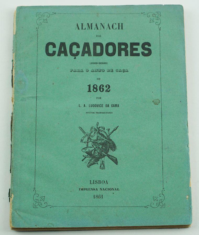 ALMANAQUE DOS CAÇADORES. 1862.