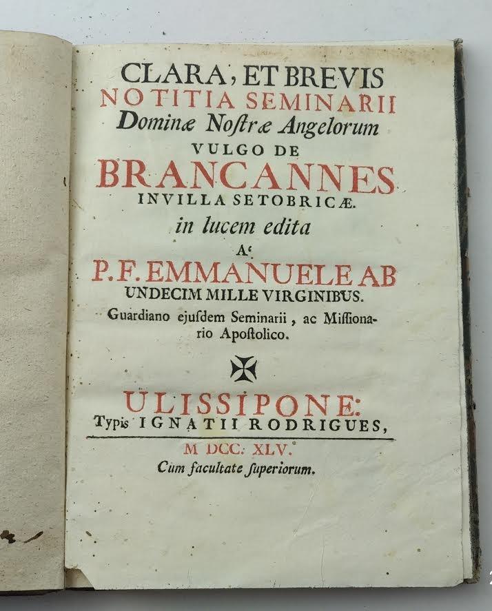 CONVENTO DE BRANLANES. SETÚBAL. 1745.