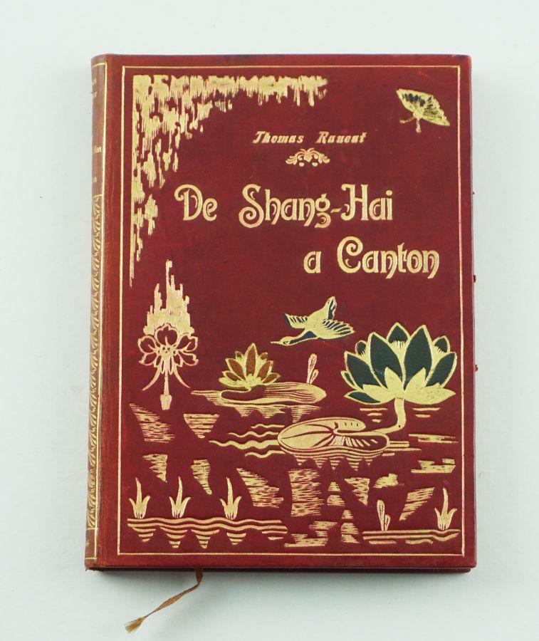 RAUCAT, Thomas – DE SHANG-HAI A CANTON