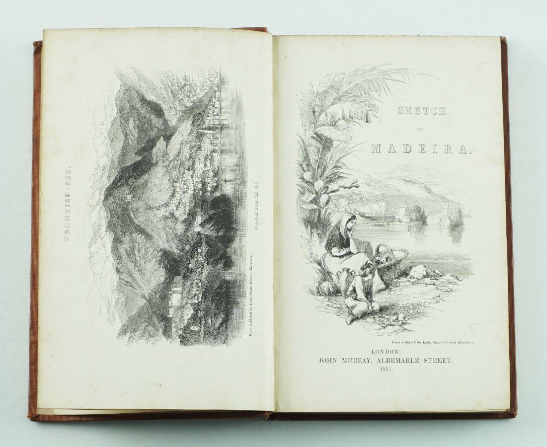 HARCOURT, Edward Vernon – A SKETCH OF MADEIRA – Containing