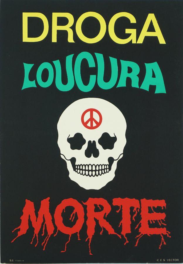 Droga, Loucura, Morte
