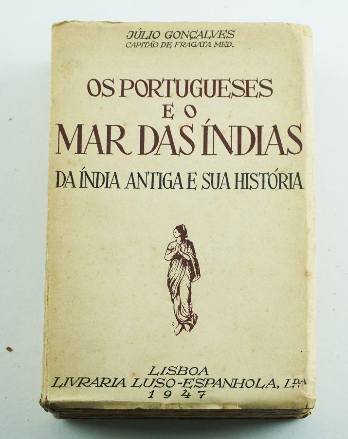 Os Portugueses e o Mar das Índias «da Índia Antiga e Sua História»