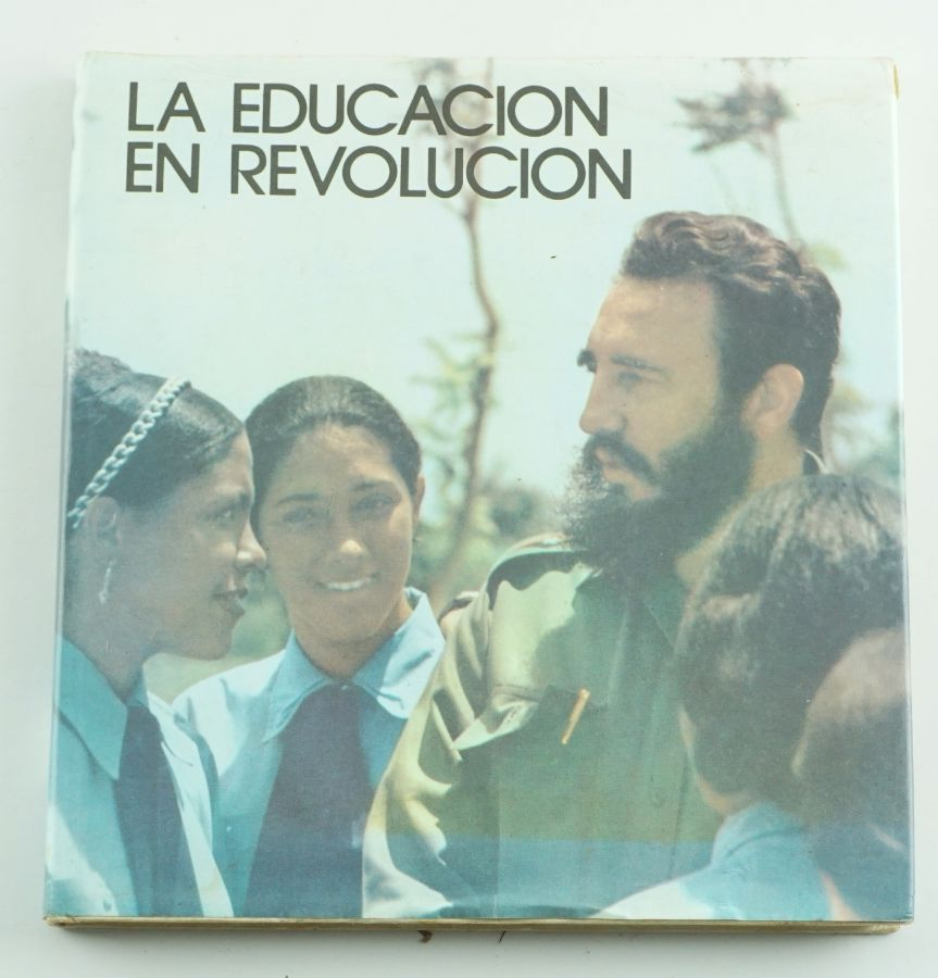 La Educacion en Revolucion – Photo Book