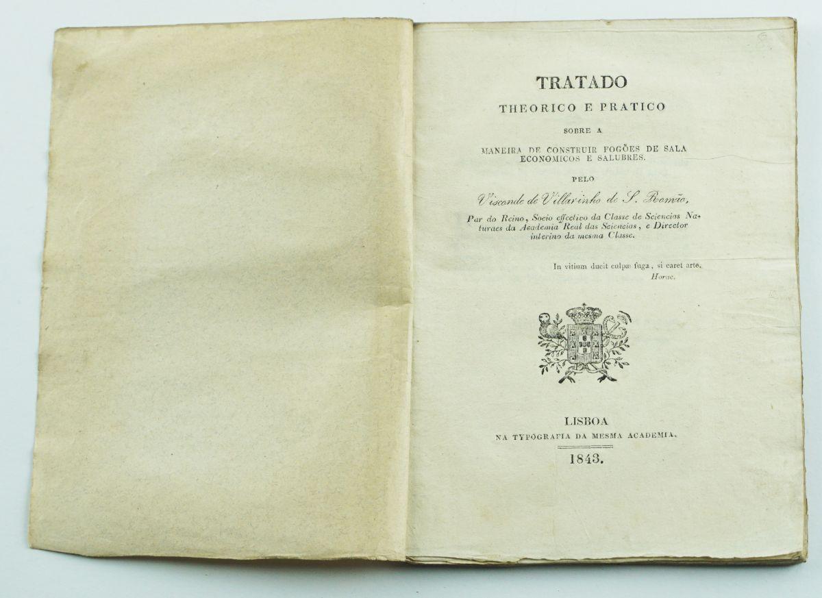 Tratado Theorico e Pratico Sobre a Maneira de Construir Fogões de Sala