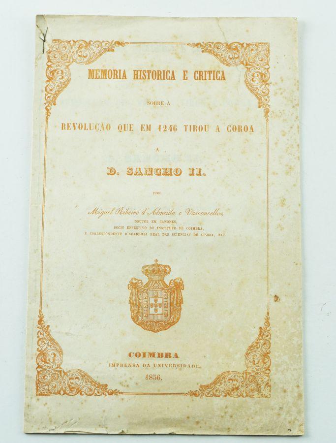 Memória Histórica (…) que em 1246 tirou a coroa a D Sancho II