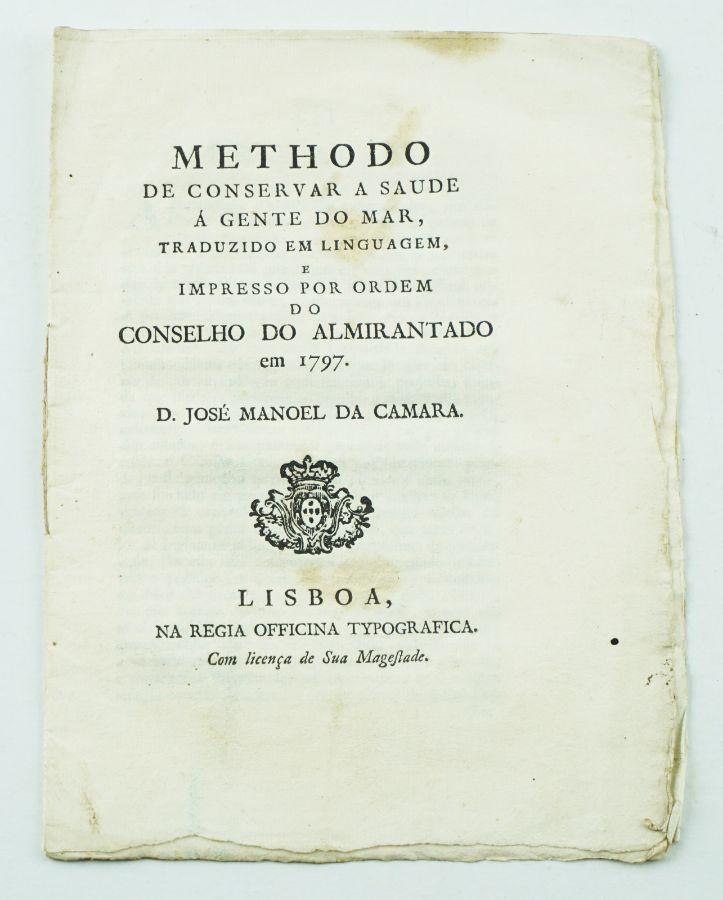 Methodo de Conservar a Saude à Gente do Mar - 1797
