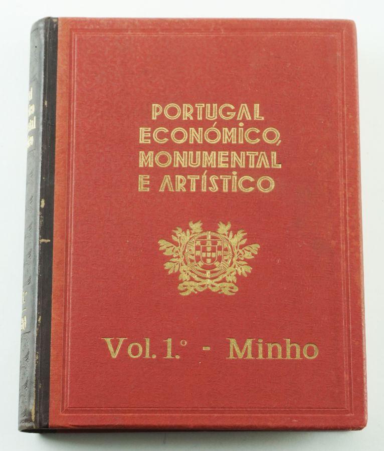 Portugal Económico Monumental e Artístico – Volume I Minho