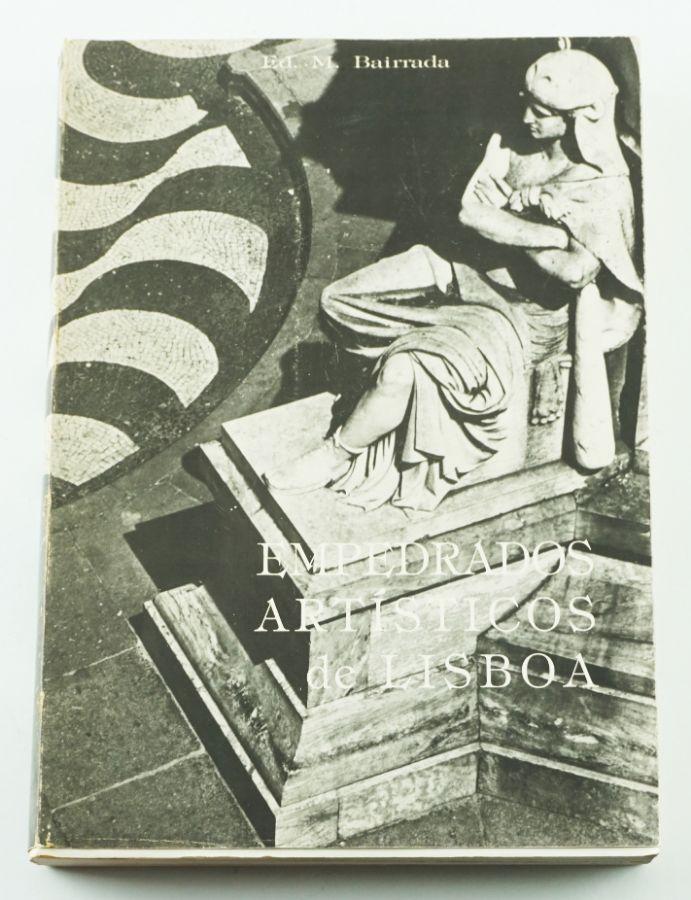 Eduardo M. Bairrada, Empedrados Artísticos de Lisboa (A Arte da Calçada Mosaico)