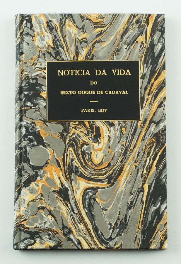 Vida do 6º Duque de Cadaval (1837)