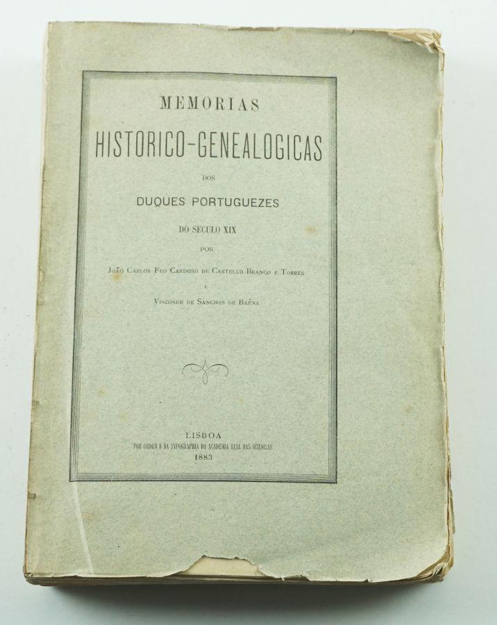 Memórias Histórico-Geneológicas dos DuquesPortugueses do séc.XIX (1883)