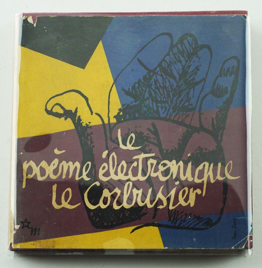 Le poème électronique. Le Corbusier