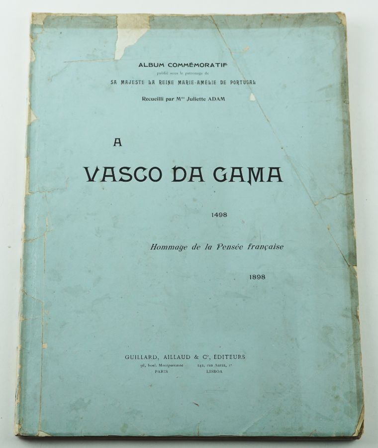 Vasco da Gama 1498-1898 - Hommage de la Pensée Française