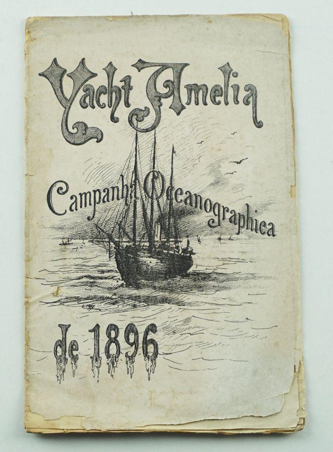 Yacht Amelia - Campanha Oceanographica (1896)