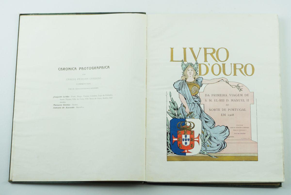 Livro de Ouro da Primeira Viagem de D. Manuel ao Norte (1908)