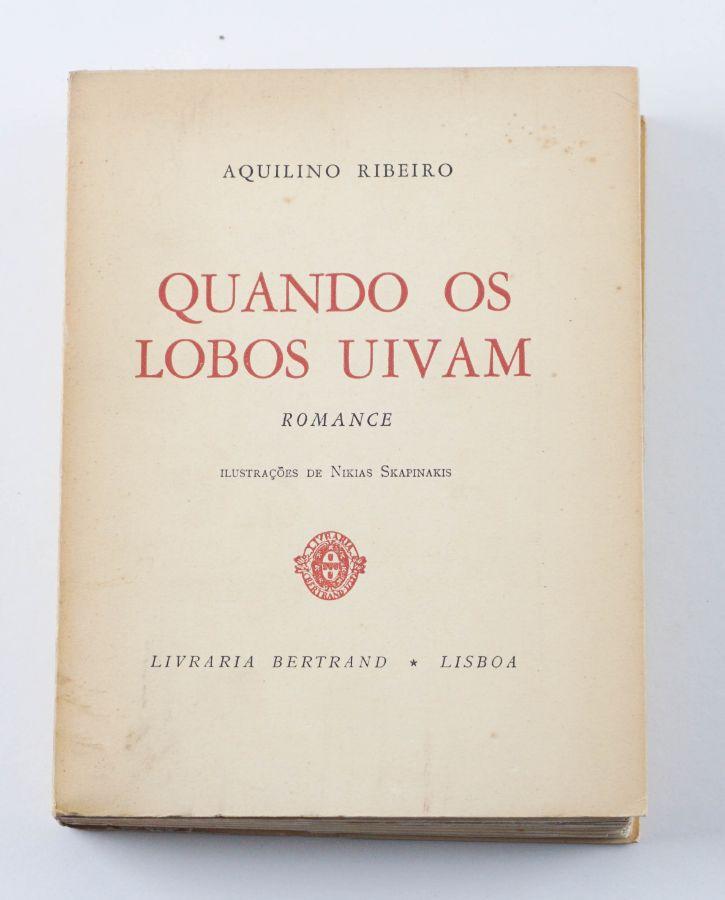Aquilino Ribeiro, Quando os Lobos Uivam