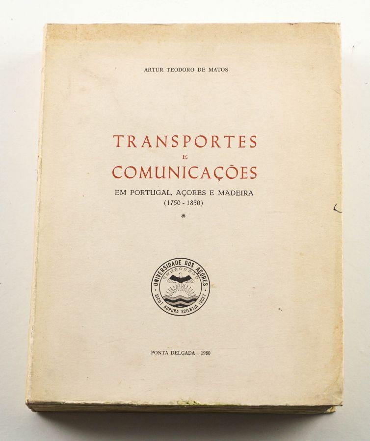 Transportes e Comunicações em Portugal, Açores e Madeira 1750-1850