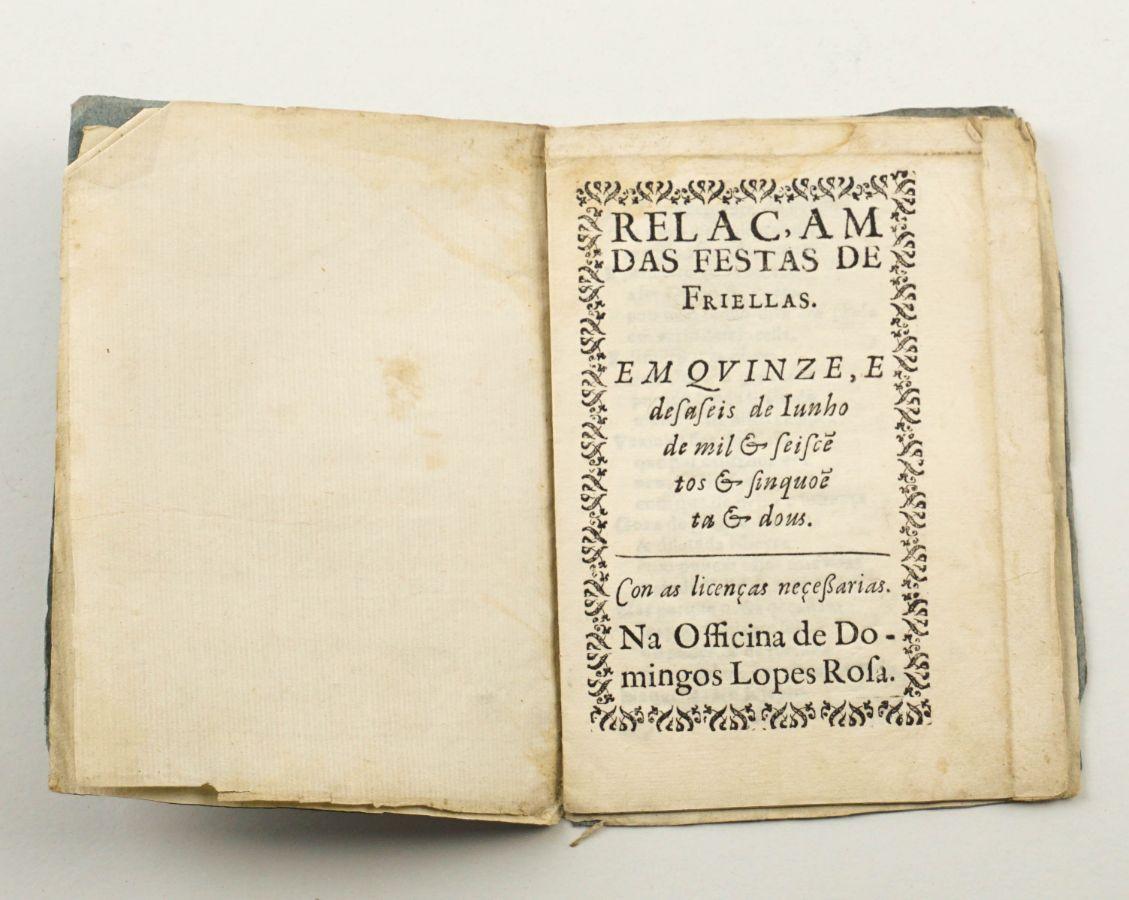 Relaçam das festas de Frielas. 1652.