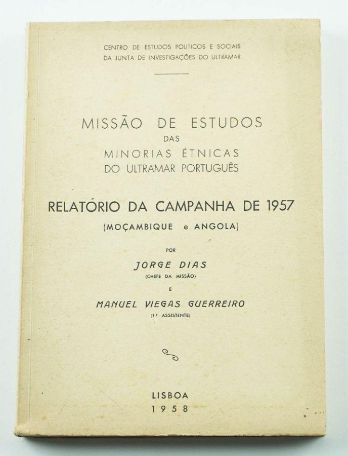Jorge Dias e Manuel Viegas Guerreiro - Moçambique e Angola