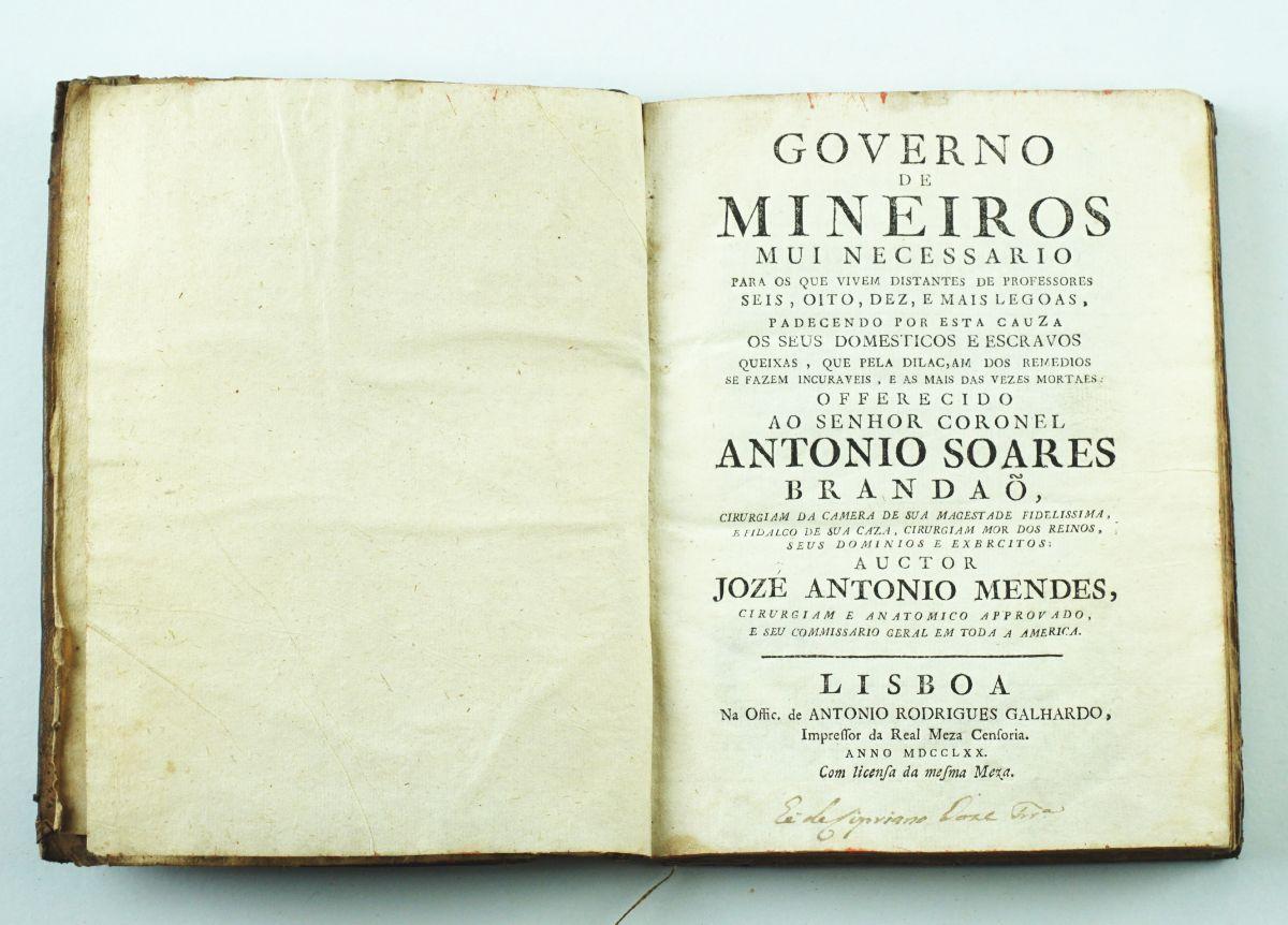Rarissimo livro sobre Medicina para escravos (Governo de Mineiros) – 1770