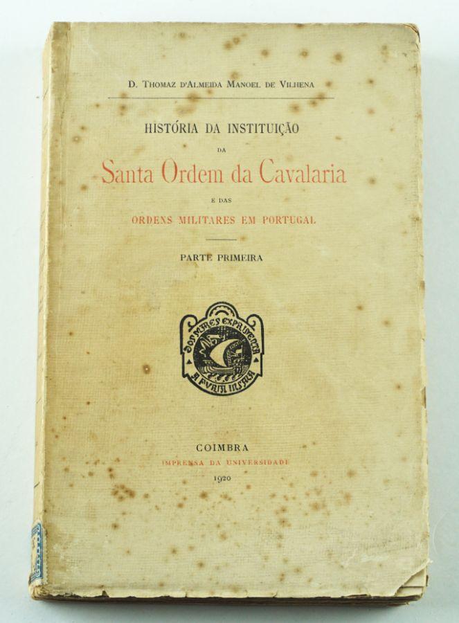 História da Instituição da Santa Ordem da Cavalaria