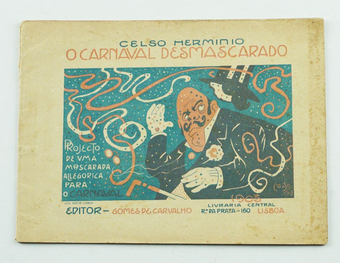 O Carnaval Desmascarado - Celso Herminio.