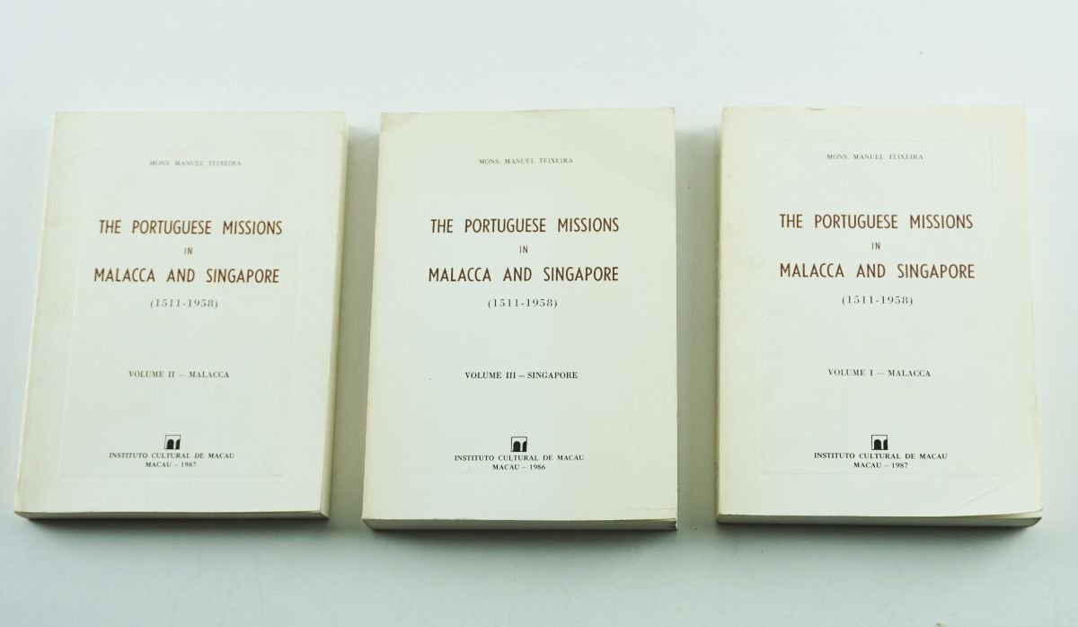 The Portuguese Missions in Malacca and Singapore