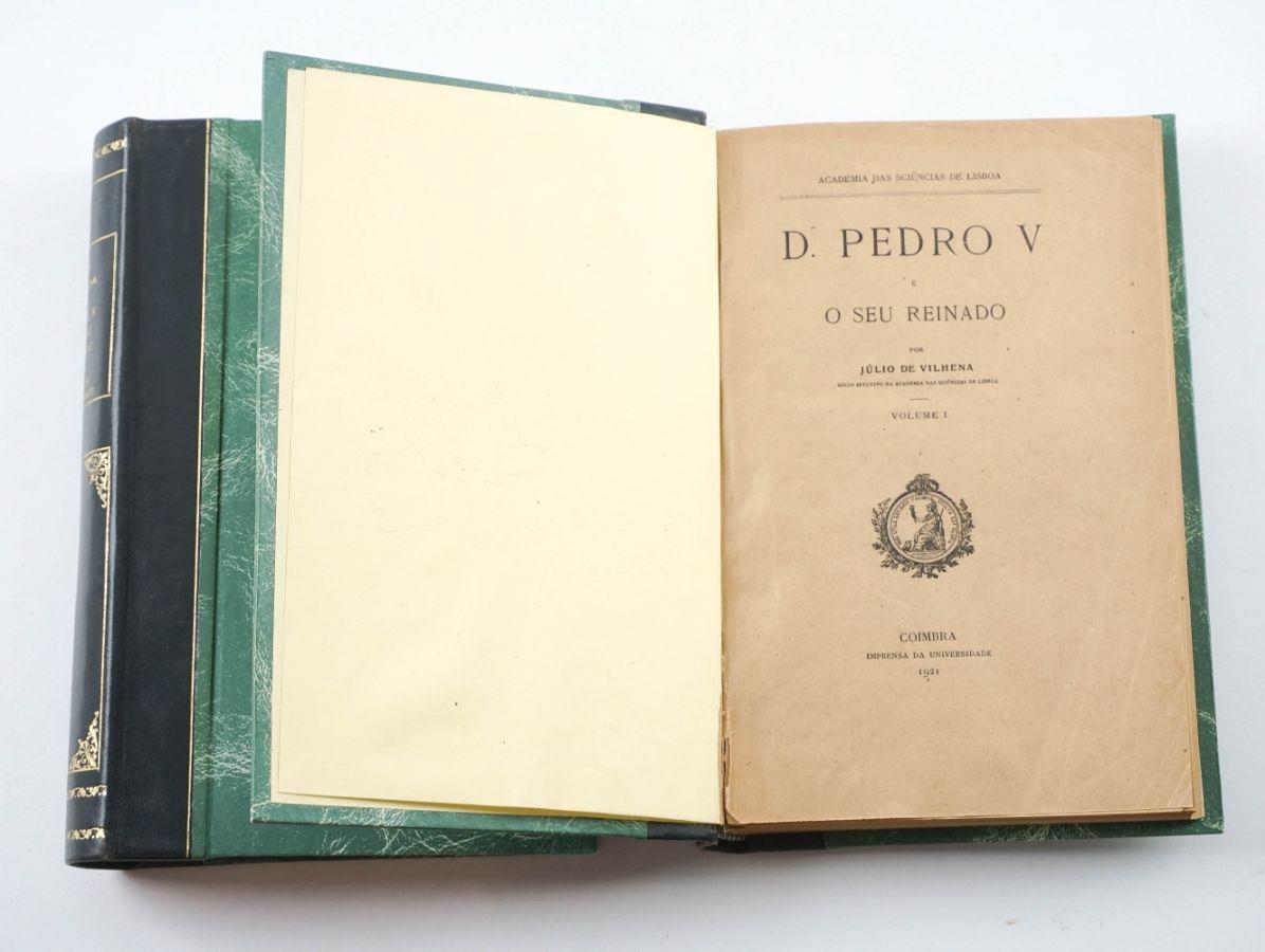 D. Pedro V e o seu Reinado