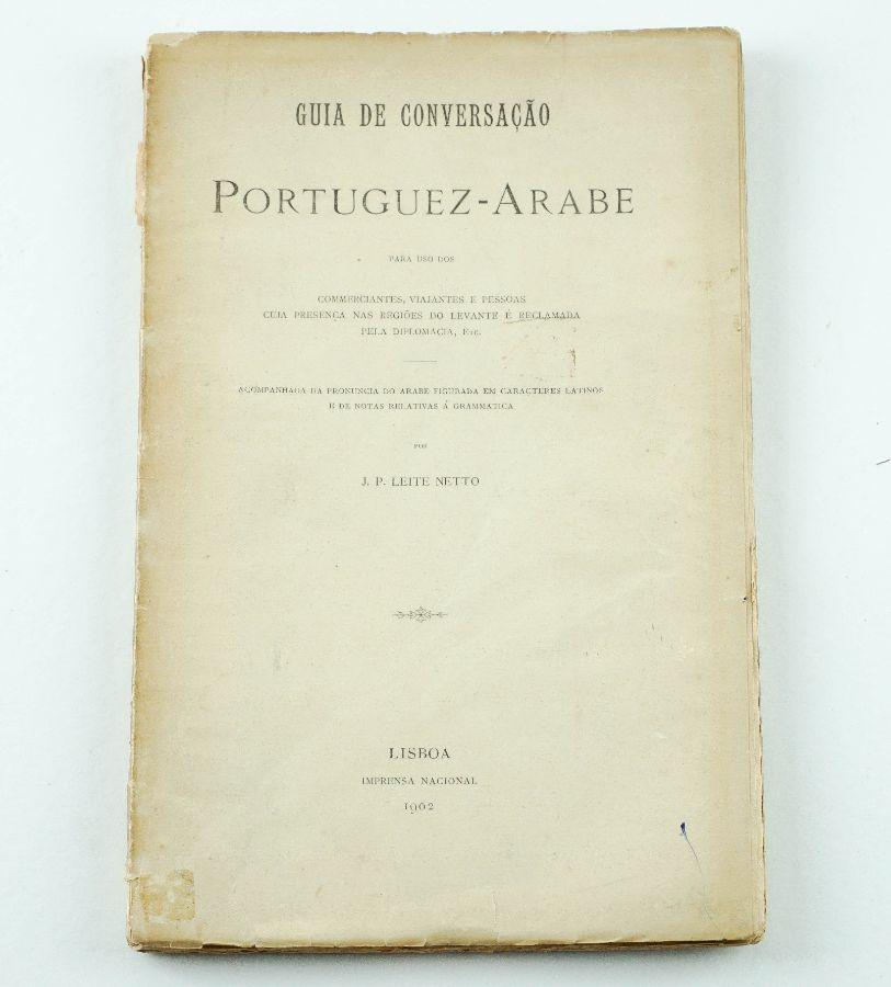 Guia de Conversação Portuguez – Arabe, por J.P. Leite Netto
