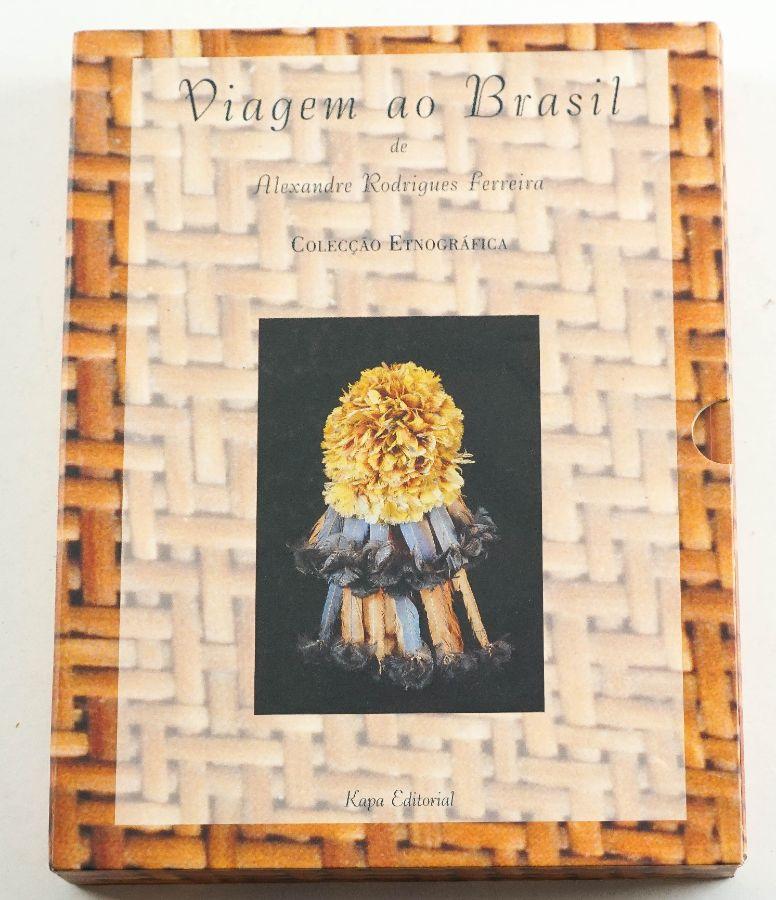 Viagem ao Brasil –Alexandre Rodrigues Ferreira