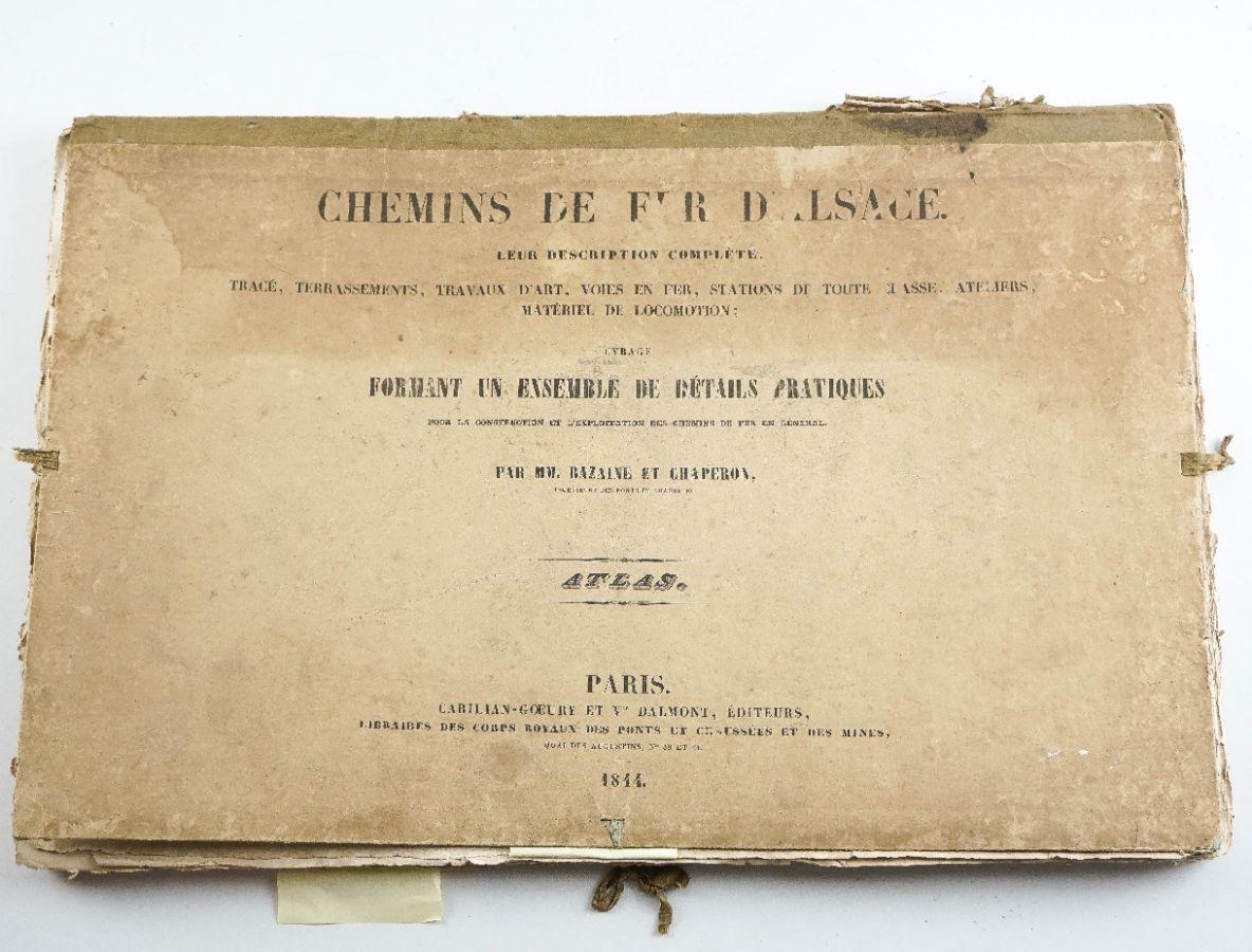 Chemins de Fer D'Alsace – Atlas – 1844