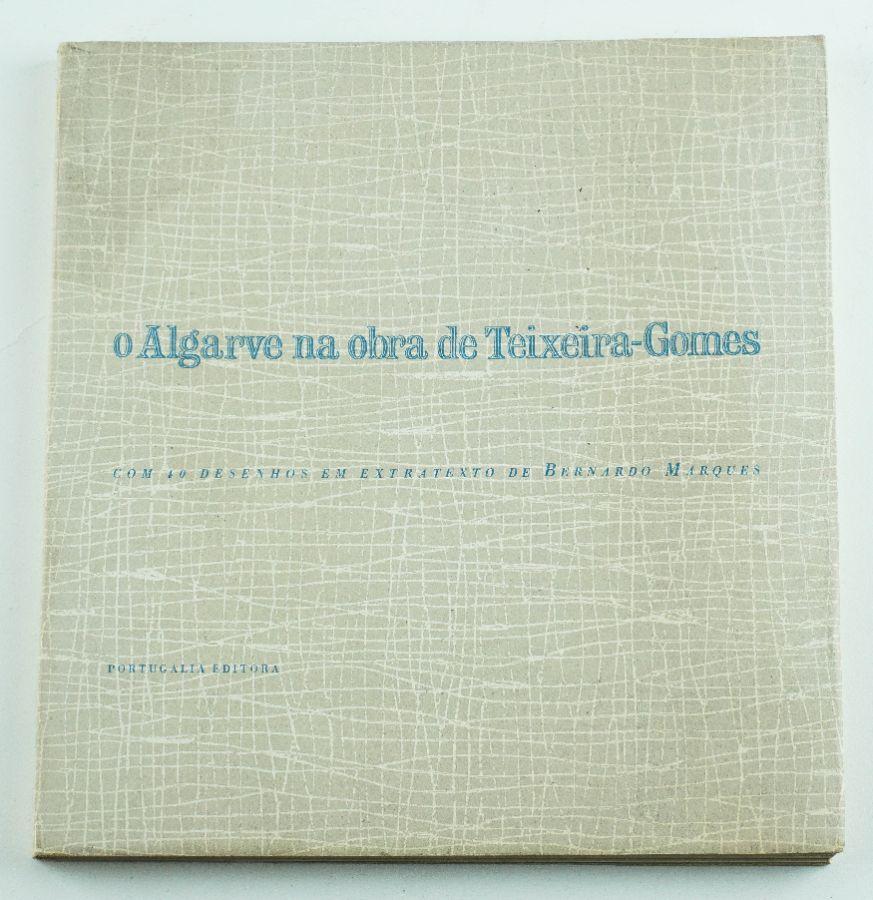 O Algarve na Obra de Teixeira Gomes