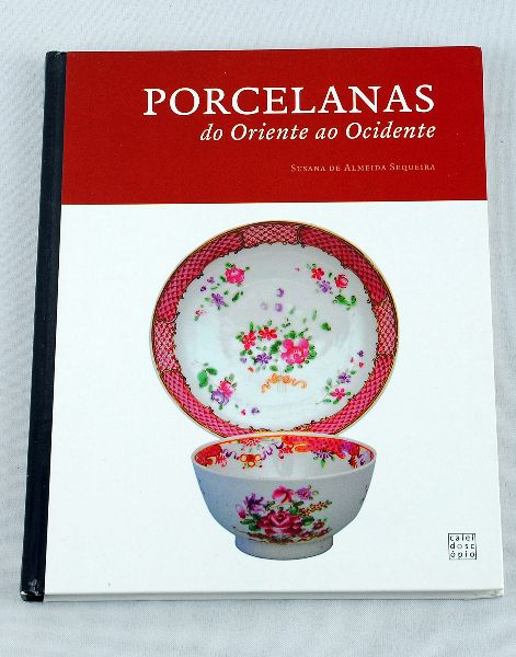 Porcelana do Oriente ao Ocidente