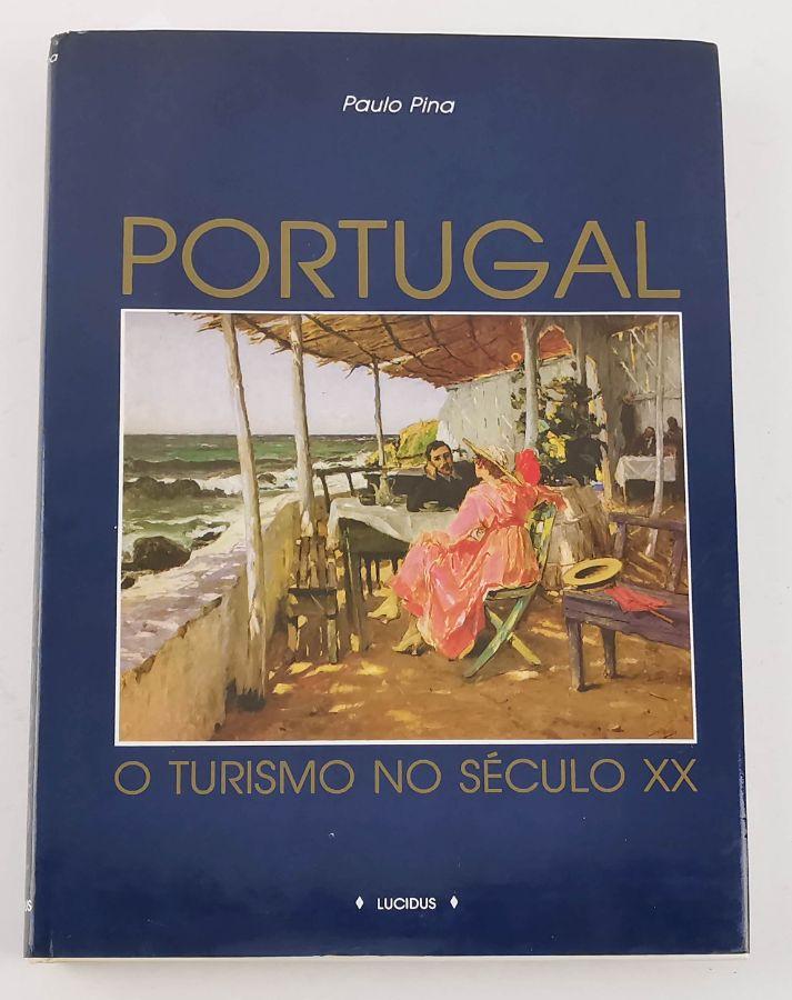 Portugal O Turismo o no Século XX
