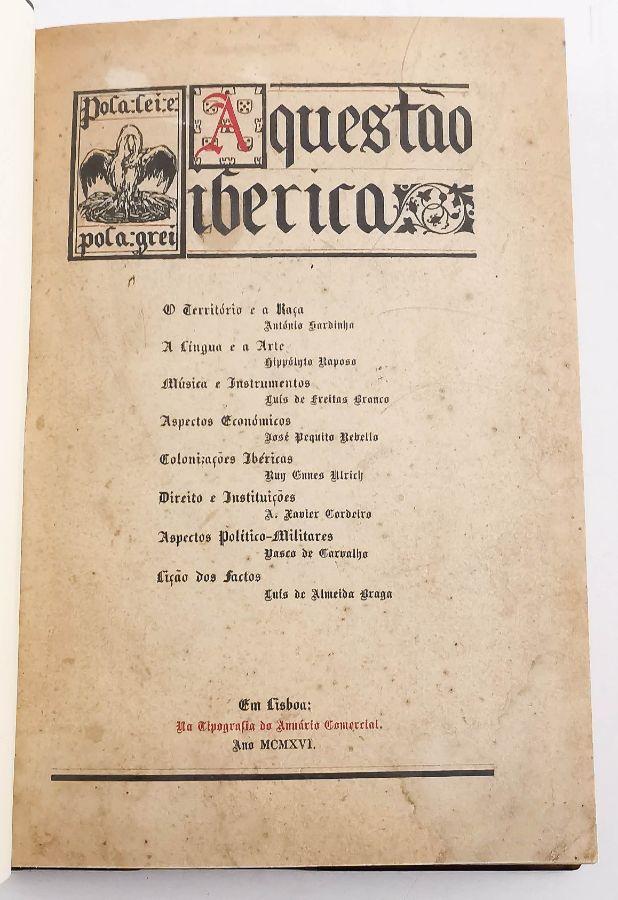 Integralismo Lusitano - A Questão Ibérica (1915)
