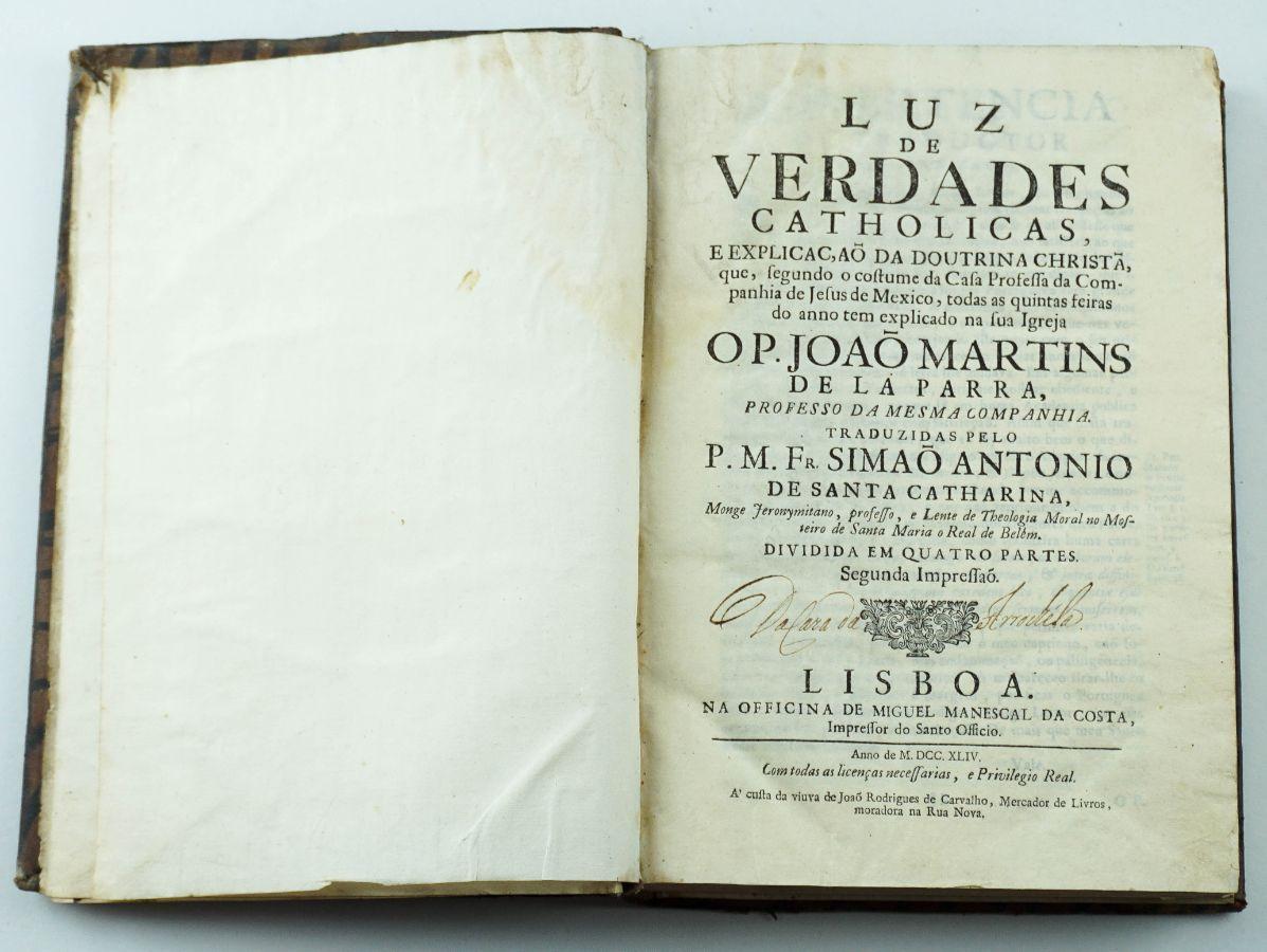 Luz de Verdades Catholicas, e explicaçam da Doutrina Christãa -1744