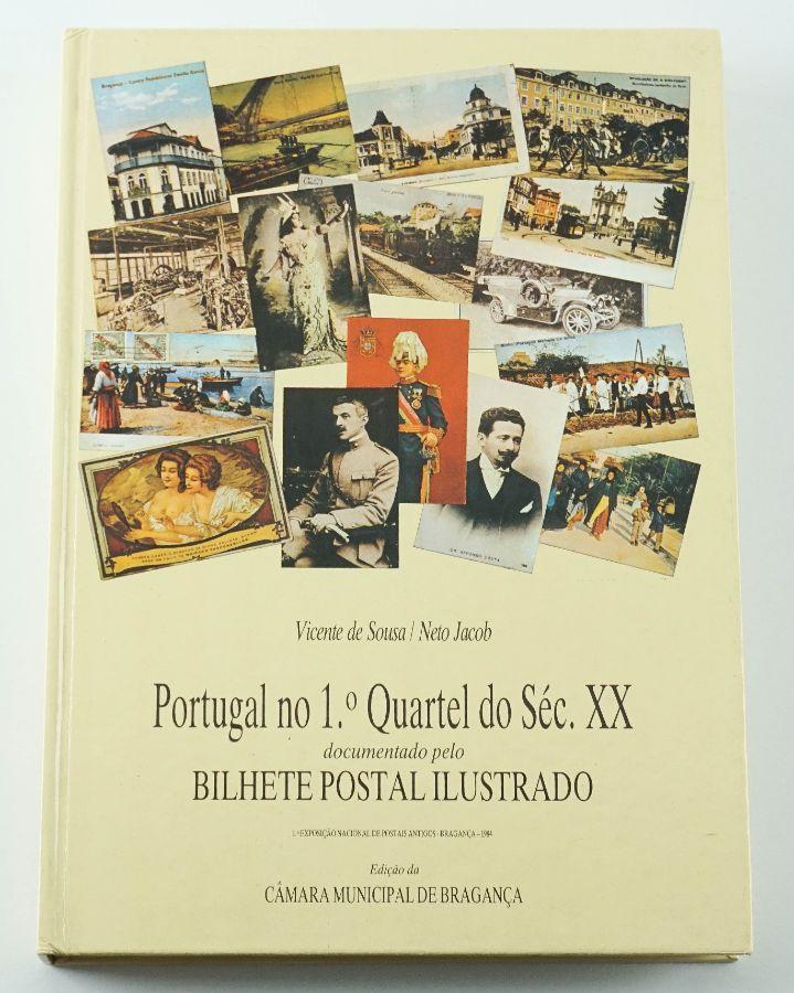Portugal no 1° Quartel do Séc. XX pelo bilhete postal ilustrado