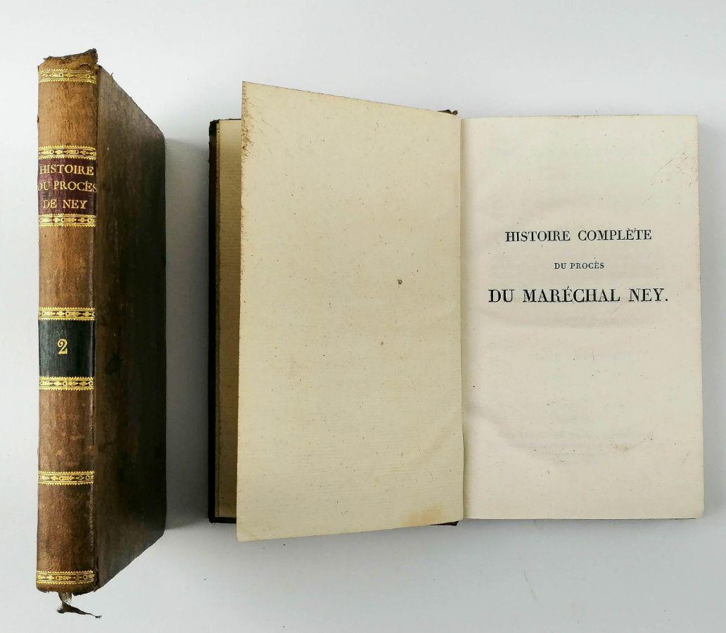 Histoire Complète du Procès Du Maréchal Ney