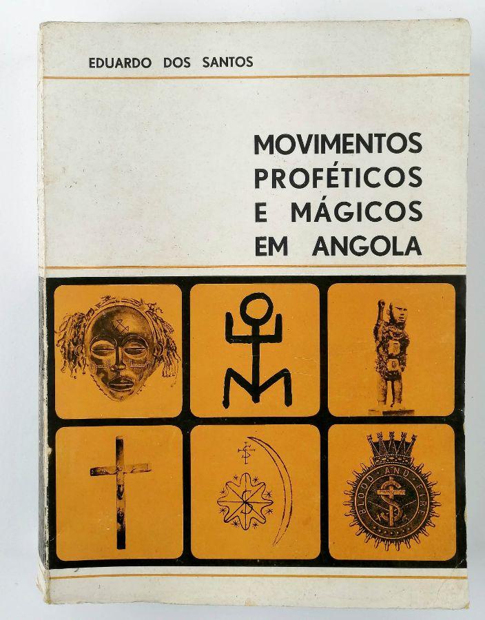 Movimentos Proféticos e Mágicos em Angola