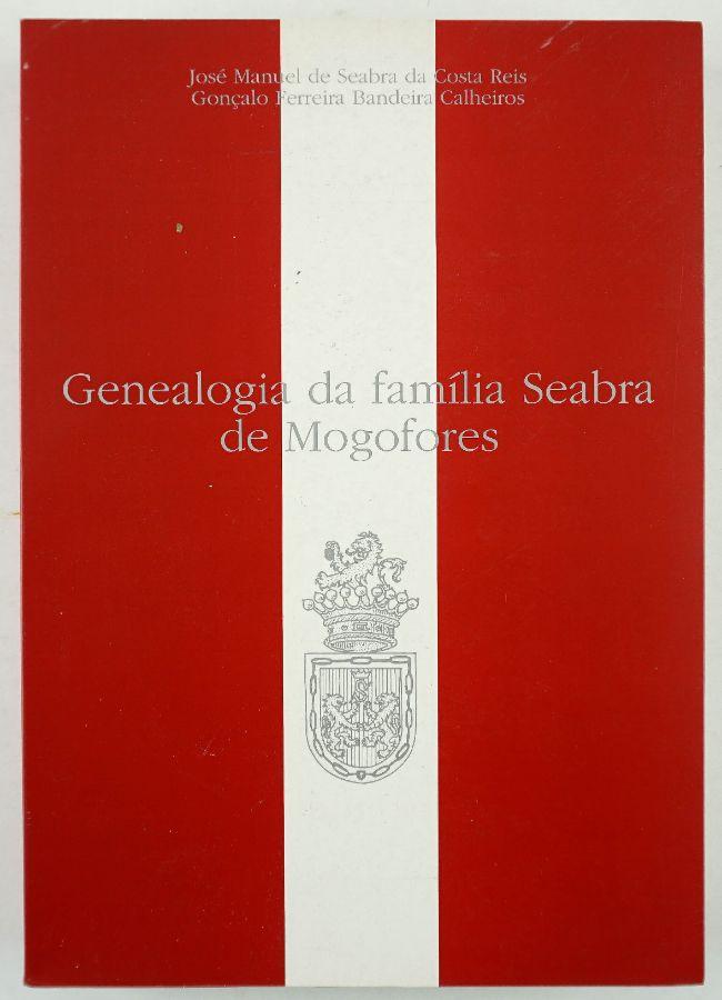 Genealogia da Família Seabra de Mogofores