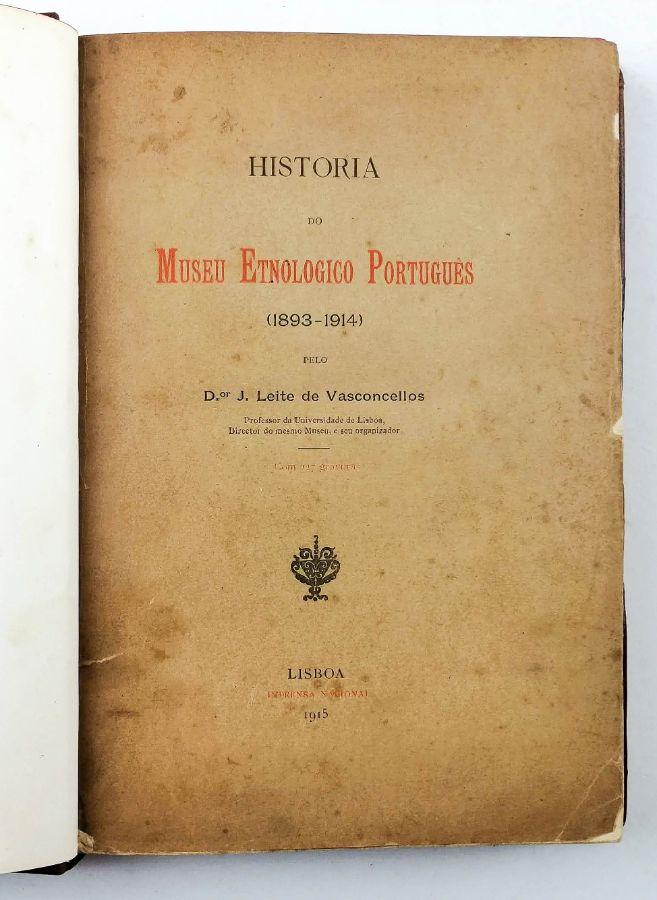 HISTÓRIA DO MUSEU ETNOLOGICO PORTUGUÊS (1893-1914)